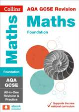 Collins Gcse Revision and Practice - New 2015 Curriculum Edition -- Aqa Gcse Maths Foundation Tier:  All-In-One Revision and Practice