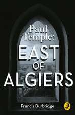 Paul Temple: East of Algiers