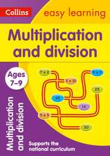 Collins Easy Learning Age 7-11 -- Multiplication and Division Ages 7-9:  New Edition