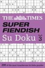 The Times Super Fiendish Su Doku Book 3