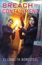 Breach of Containment (A Central Corps Novel, Book 3)