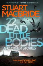 22 Dead Little Bodies:  And Other Stories
