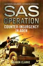 Counter-Insurgency in Aden (SAS Operation):  New Edition