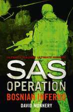 Bosnian Inferno (SAS Operation):  New Edition