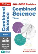 Grade 9-1 GCSE Combined Science Trilogy Higher AQA All-in-One Complete Revision and Practice (with free flashcard download)