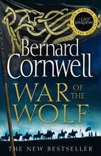 Cornwell, B: War of the Wolf