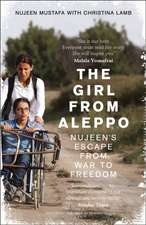 The Girl from Aleppo:  Nujeen´s escape from war to freedom