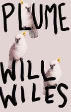 Wiles, W: Plume