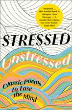 Stressed, Unstressed