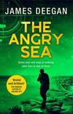 Deegan, J: Angry Sea