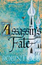 Fitz and the Fool 3. Assassin's Fate