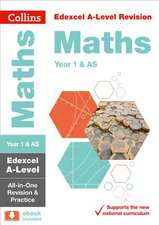 Edexcel A-level Maths AS / Year 1 All-in-One Revision and Practice