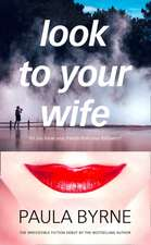 LOOK TO YOUR WIFE PB