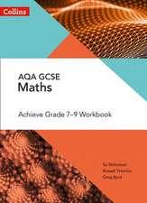 AQA GCSE Maths Achieve Grade 7-9 Workbook