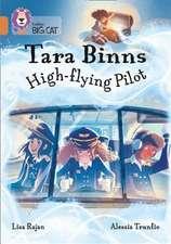 Tara Binns: High-Flying Pilot