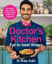 Doctor's Kitchen - Eat to Beat Illness