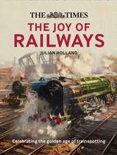Times Lost Joy of Railways