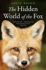 Hidden World of the Fox