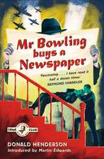Henderson, D: Mr Bowling Buys a Newspaper