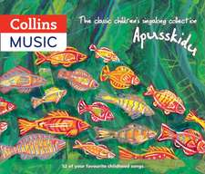 The Classic Children's Singalong Collection: Apusskidu: 52 of Your Favourite Childhood Songs: Nursery Rhymes, Song-Stories, Folk Tunes, Pop Hits, Musi