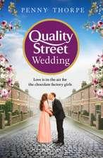 Thorpe, P: The Quality Street Wedding