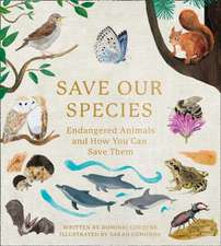 Couzens, D: Save Our Species