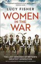 Fisher, L: Women in the War
