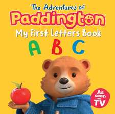 Adventures of Paddington: My First Letters
