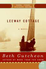 Leeway Cottage: A Novel