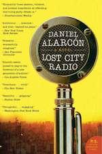 Lost City Radio: A Novel