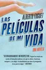 Peliculas de Mi Vida, Las: Una Novela