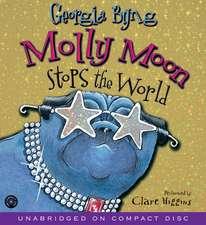 Molly Moon Stops the World CD