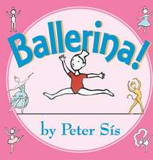 Ballerina! Board Book