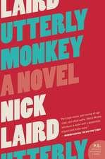 Utterly Monkey: A Novel