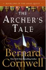 The Archer's Tale: Book One of the Grail Quest