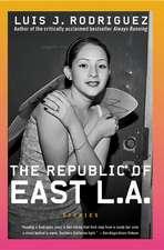 The Republic of East LA: Stories