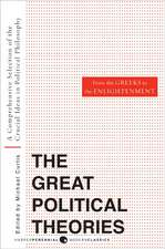 Great Political Theories V.1: A Comprehensive Selection of the Crucial Ideas in Political Philosophy from the Greeks to the Enlightenment