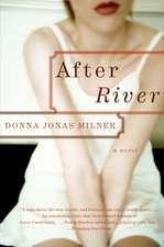 After River: A Novel