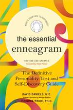 The Essential Enneagram: The Definitive Personality Test and Self-Discovery Guide -- Revised & Updated