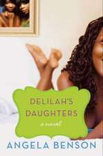 Delilah's Daughters: A Novel