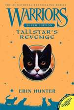 Tallstar's Revenge: Warriors: Super Edition vol 6