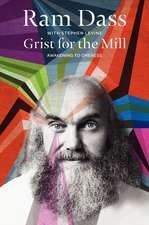 Grist for the Mill: Awakening to Oneness