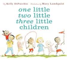 One Little Two Little Three Little Children