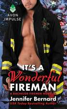 It's a Wonderful Fireman: A Bachelor Firemen Novella