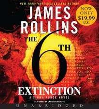 The 6th Extinction Low Price CD: A Sigma Force Novel
