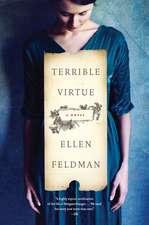 Terrible Virtue: A Novel