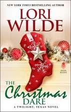 The Christmas Dare: A Twilight, Texas Novel
