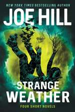 Strange Weather: Four Short Novels