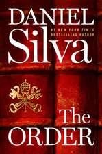 Order, The: A Novel