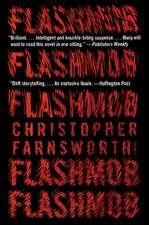 Flashmob: A Novel